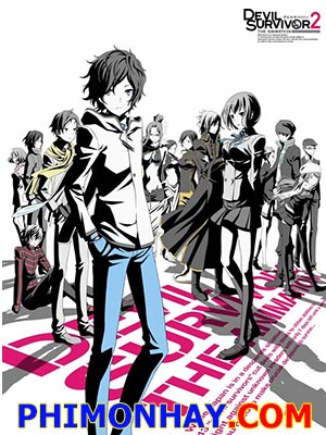 Ác Quỷ Sống Sót 2 Devil Survivor 2: The Animation.Diễn Viên: Ben Diskin,Kate Higgins,Blackie Rose