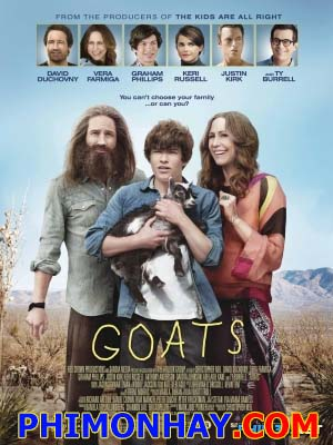 Gã Chăn Dê Goats.Diễn Viên: David Duchovny,Vera Farmiga,Graham Phillips