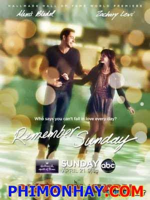 Ngày Chủ Nhật Đáng Nhớ - Remember Sunday