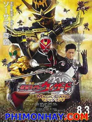 In Magic Land Kamen Rider Wizard The Movie.Diễn Viên: Shin,Yaku Benizakura,Hen
