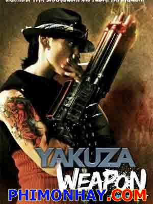 Vũ Khí Tối Thượng Yakuza Weapon.Diễn Viên: Dennis Gunn,Cay Izumi,Shinji Kasahara