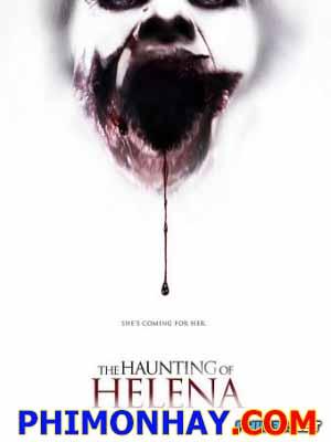 Nỗi Ám Ảnh Của Helena - The Haunting Of Helena