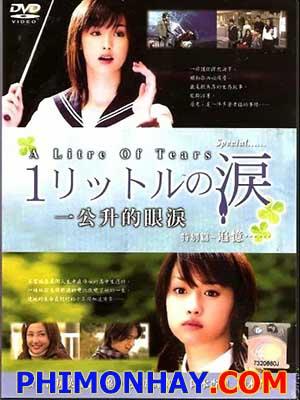 Một Lít Nước Mắt - 1 Litre Of Tears: 1 Rittoru No Namida