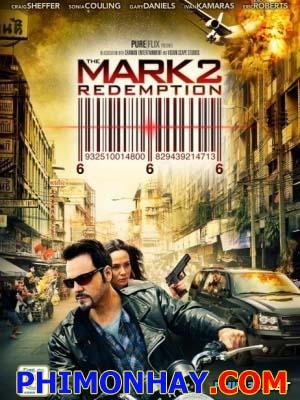 Dấu Hiệu 2: Chuộc Tội The Mark: Redemption.Diễn Viên: Craig Sheffereric Roberts