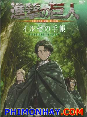 Shingeki No Kyojin Ova: Ilse No Techou Attack On Titan: Ilses Journal.Diễn Viên: Dennis Gunn,Cay Izumi,Shinji Kasahara