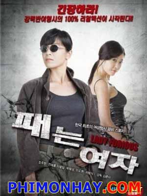 Cô Gái Bá Đạo Lady Furious.Diễn Viên: Joo Hyun Jo,Se Hong Jeon,Gwang Il Lee