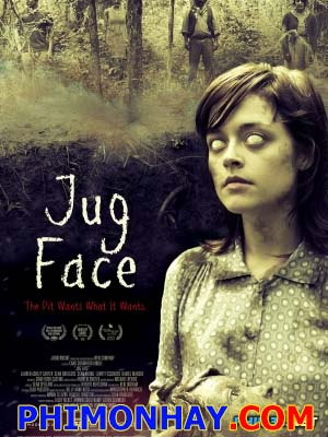 Lời Nguyền Mặt Sứ Jug Face.Diễn Viên: Sean Bridgers,Lauren Ashley Carter,Kaitlin Cullum
