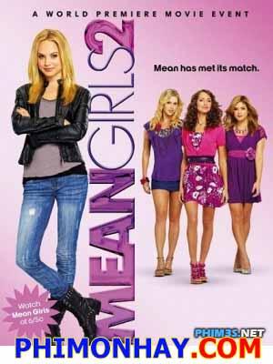 Cô Nàng Lắm Chiêu 2 Mean Girls 2.Diễn Viên: Meaghan Martin,Donn Lamkin,Linden Ashby