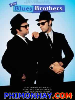 Anh Em Nhà Blues - The Blues Brothers