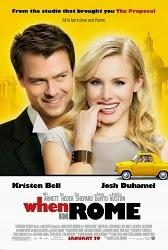 Mối Tình Rome When In Rome.Diễn Viên: Kristen Bell,Josh Duhamel,Anjelica Huston,Danny Devito