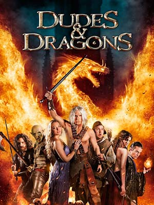 Chiến Binh Rồng Dudes & Dragons.Diễn Viên: James Marsters,Kaitlin Doubleday,Luke Perry