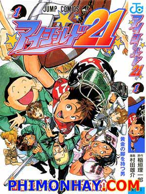 Eyeshield 21 Chú Dơi 21.Diễn Viên: Hayate The Combat Butler,Cant Take My Eyes Off You