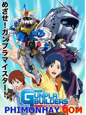 Mokei Senshi Gunpla Builders Beginning G.Diễn Viên: Kazuki Yao,Maria Kawamura,Shigeru Chiba,Kôichi Hashimoto