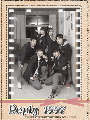 Lời Hồi Đáp 1997 Reply: Answer Me 1997.Diễn Viên: Jung Eun Ji,Seo In Guk,Eun Ji Won,Hoya,Sung Dong Il,Lee Il Hwa,Song Jong Ho