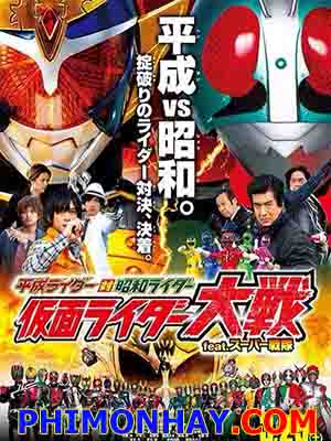 Heisei Rider Vs Showa Rider Kamen Rider Taisen Ft Super Sentai.Diễn Viên: Shotaro Hidari,Akiko Narumi,Mikio Jinno