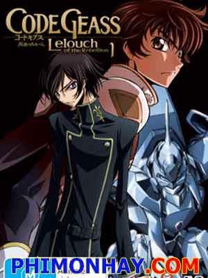 Code Geass: Hangyaku No Lelouch Lelouch Of The Rebellion.Diễn Viên: Action,Romance,Mecha,Seinen