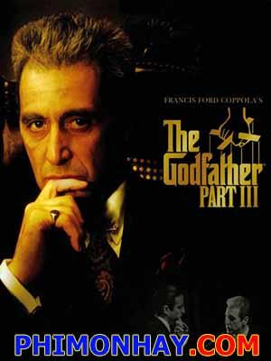 Bố Già Phần 3 The Godfather 3.Diễn Viên: Al Pacino,Andy Garcia,Diane Keaton