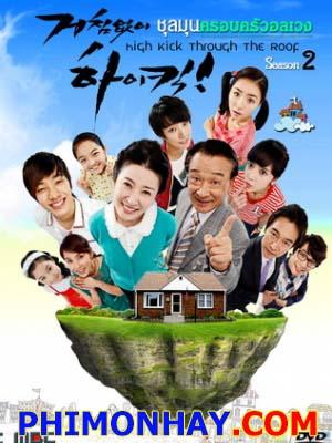 Gia Đình Là Số Một 2 High Kick Through The Roof.Diễn Viên: Lee Soon Jae,Kim Ja Ok,Shin Se Kyung
