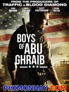 Nhà Tù Abu Ghraib - Trại Giam Abu Ghraib: Boys Of Abu Ghraib