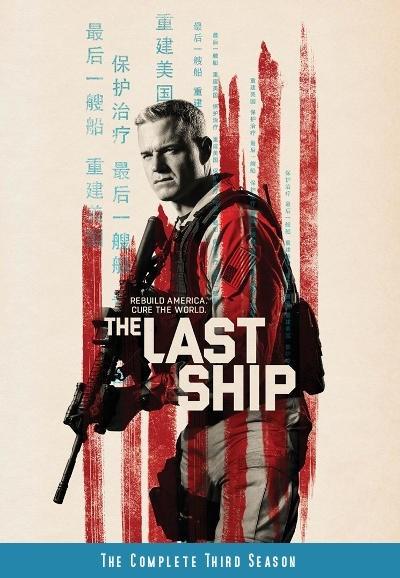 Chiến Hạm Cuối Cùng Phần 3 The Last Ship Season 3.Diễn Viên: Eric Dane,Adam Baldwin,Charles Parnell