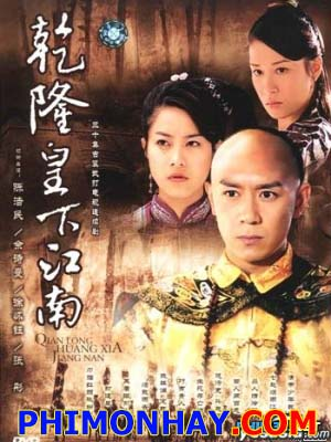 Càn Long Du Giang Nam - The Voyage Of Emperor Qian Long To Jiang Nan Việt Sub (2002)