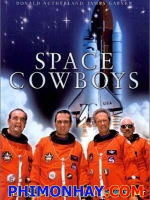 Cao Bồi Không Gian Space Cowboys.Diễn Viên: Clint Eastwood,Tommy Lee Jones,Donald Sutherland,James Garner