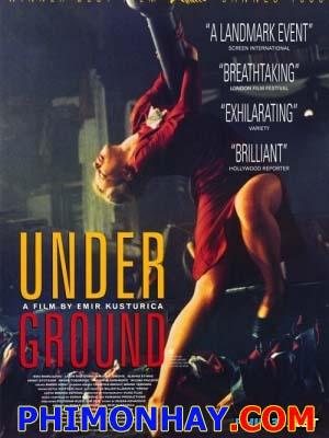 Thế Giới Ngầm - Underground