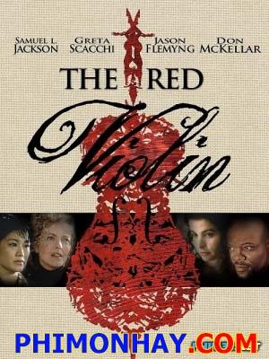 Vĩ Cầm Đỏ - The Red Violin