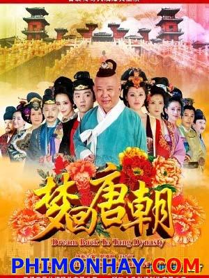 Giấc Mộng Đường Triều - Dream Back To Tang Dynasty Việt Sub (2013)
