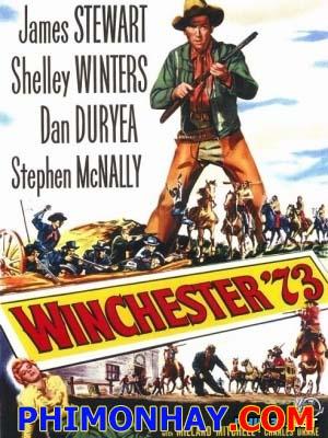 Súng Trường 73 Winchester 73.Diễn Viên: James Stewart,Shelley Winters,Dan Duryea,Stephen Mcnally,Millard Mitchell,Charles Drake,John