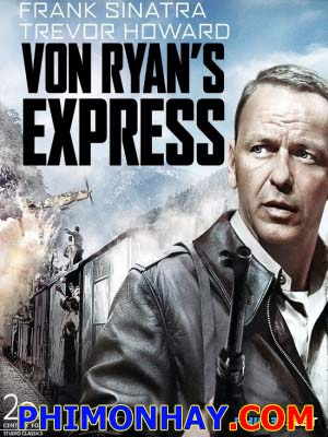 Xe Lửa Tốc Hành Von Ryan - Von Ryans Express