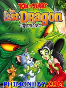 Chú Rồng Mất Tích Tom And Jerry: The Lost Dragon.Diễn Viên: Kathy Najimy,Mark Hamill,Charles Nelson Reilly