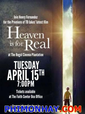 Thiên Đường Là Có Thật Heaven Is For Real.Diễn Viên: Greg Kinnear,Kelly Reilly,Thomas Haden Church,Connor Corum