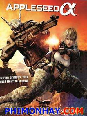 Appleseed Alpha Biệt Đội Alpha.Diễn Viên: David Strathairn,Ryan Cartwright,Warren Christie