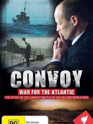 Đội Hộ Tống Cuộc Chiến Đại Tây Dương Convoy: War For The Atlantic.Diễn Viên: Jamie Lee,Karl Dönitz,Franklin D Roosevelt