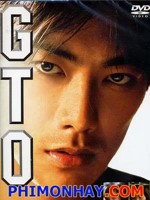 Gto: Great Teacher Onizuka Onizuka Thầy Giáo Vĩ Đại.Diễn Viên: Unshô Ishizuka,Rica Matsumoto,Ikue Ootani