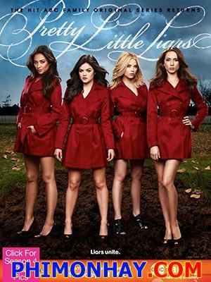 Những Thiên Thần Nói Dối 4 Pretty Little Liars Season 4.Diễn Viên: Troian Bellisario,Ashley Benson,Holly Marie Combs,Lucy Hale,Shay Mitchel