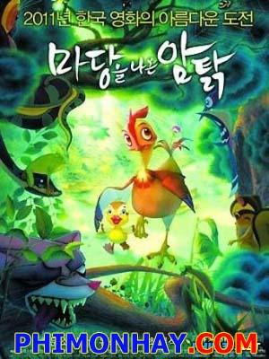 Cô Gà Mái Thích Phiêu Lưu Leafie, A Hen Into The Wild.Diễn Viên: Moon So Ri,Yoo Seung Ho,Choi Min Sik,Park Cheol Min
