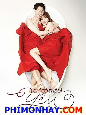 Chỉ Có Thể Là Yêu Its Okay, Thats Love.Diễn Viên: Jo In Sung,Gong Hyo Jin,Sung Dong Il,Lee Kwang Soo,Do Kyung Soo