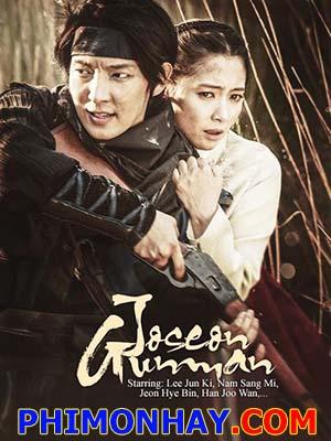 Tay Súng Joseon Joseon Gunman.Diễn Viên: Lee Jun Ki,Han Jo Wan,Nam Sang Mi,Jung Hey Bin