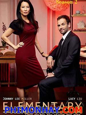 Điều Cơ Bản Phần 2 Elementary Season 2.Diễn Viên: Jonny Lee Miller,Lucy Liu,Aidan Quinn