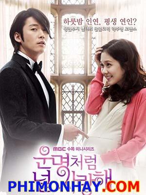Định Mệnh Anh Yêu Em Fated To Love You.Diễn Viên: Jang Hyuk,Jang Nara,Choi Jin Hyuk