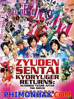 Zyuden Sentai Kyoryuger 100 Years After.Diễn Viên: Edward Burns,Tempestt Bledsoe,Dean Cain