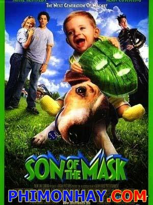 Đứa Con Của Mặt Nạ Son Of The Mask.Diễn Viên: Jamie Kennedy,Traylor Howard,Alan Cumming