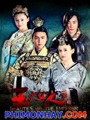 Vương Đích Nữ Nhân Beauties Of The Emperor.Diễn Viên: Trần Kiều Ân,Minh Đạo,Viên San San,La Tấn