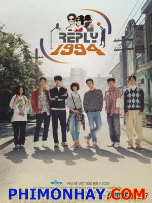 Lời Hồi Đáp 1994 Reply: Answer Me 1994.Diễn Viên: Go Ara,Yoo Yeon Seok,Jung Woo,Kim Sung Kyun,Min Do Hee,Baro