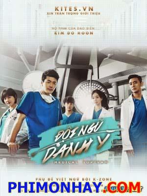 Đội Ngũ Danh Y Medical Top Team.Diễn Viên: Kwon Sang Woo,Jung Ryeo Won,Joo Ji Hoon,Oh Yeon Seo,Choi Min Ho