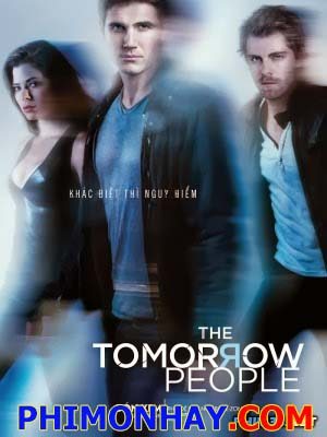 Loài Người Tương Lai The Tomorrow People.Diễn Viên: Robbie Amell,Luke Mitchell,Peyton List,Aaron Yoo,Mark Pellegrino,Madeleine Mantock