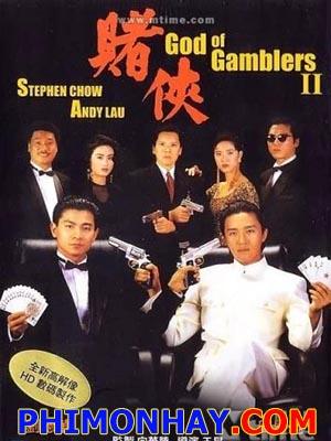 Đổ Thánh 2, Thần Bài 2 God Of Gamblers 2 (Du Shen).Diễn Viên: Châu Tinh Trì,Lưu Đức Hòa,Ngô Mẫn Đạt,Cheung Man,Tan Lap Man