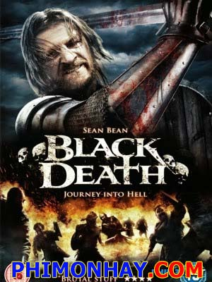 Thảm Họa Diệt Vong Black Death.Diễn Viên: Sean Bean,Eddie Redmayne,John Lynch,Tim Mcinnerny